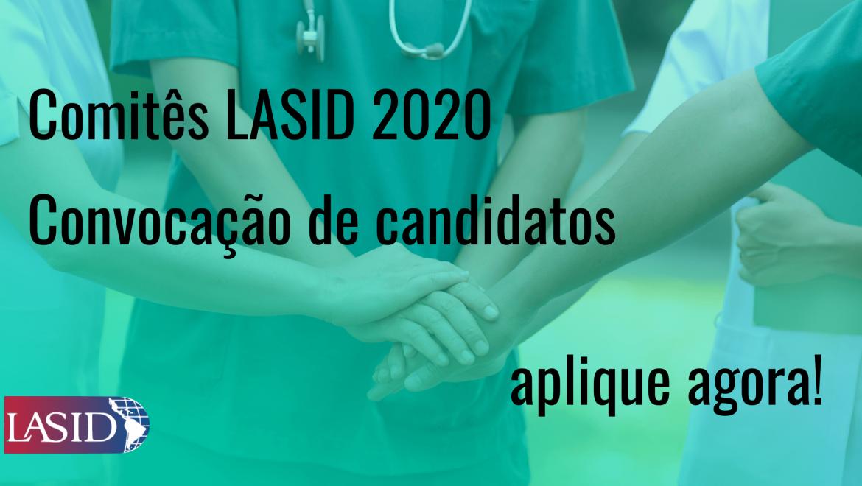 Comitês LASID 2020. Chamando candidatos.