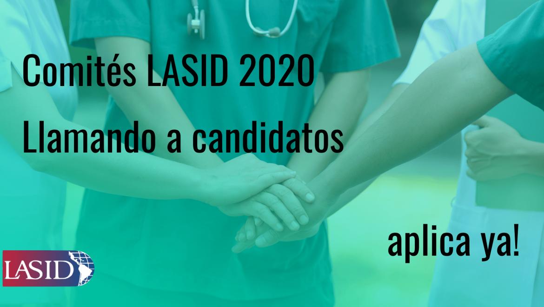 Comités LASID 2020. Llamando a los candidatos.
